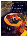 New England Soup Factory Cookbook (eBook): More Than 100 Recipes from the Nation&#39;s Best Purveyor of Fine Soup